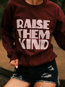 Raise Them Kind, Graphic Pullover