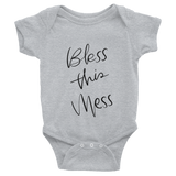 Bless This Mess ::Infant - Toddler::