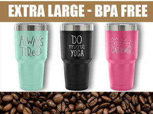 Extra Large Tumblers - Just in Time for Summer Travel