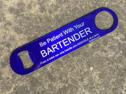 Be Patient Asshole Bar Blade - Bar Blades