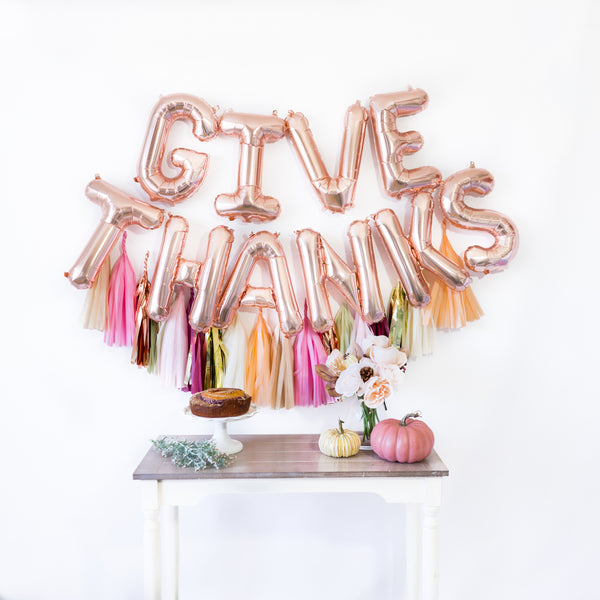 Rose Gold Give Thanks Balloon Banner (w/ Blush Fall Tassels)