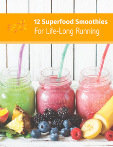 FREE eBook: 12 Superfood Smoothies for Life-Long Running