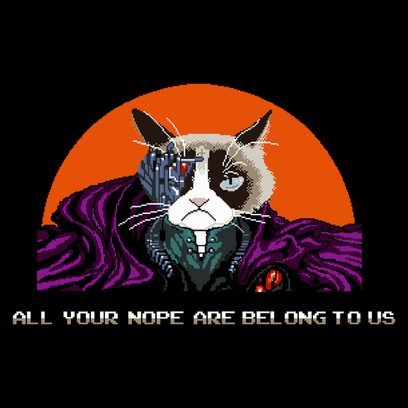 All Your Nope Are Belong To Us - Video Game Pixel T-Shirts & Retro Gaming Tees! Video Game Pixel T-Shirts & Retro Gaming Tees! Shop Our Large Collection!  Types: Men's T-Shirts, Women's Tees, Kid's Tees, Hoodies, All Your Base Are Belong To Us, Zero Wing, Cat, Pixel, Shooter, Genesis, Retro Shooter, Shump, Japan, Japanese, Bad English, Bad Grammar, Funny, Male, Female, Joke