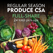 Regular Season Produce CSA - Full Share/Online Orders Available 1/1/20. Fill out a form and send it in to order before 1/1/20