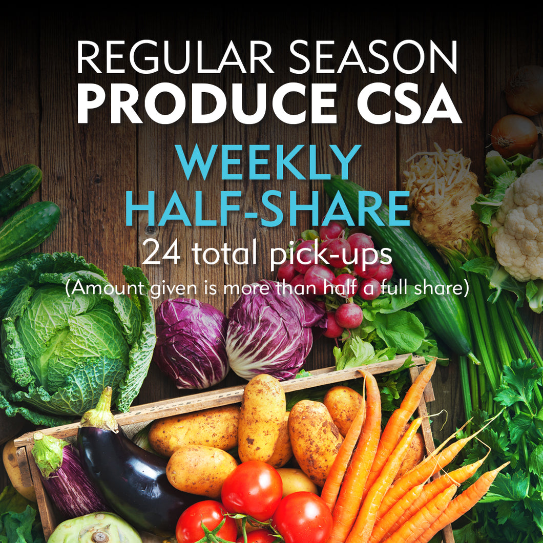 Regular Season Produce CSA - Weekly Half-Share/Online Orders Available 1/1/20. Fill out a form and send it in to order before 1/1/20