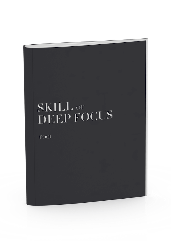 Free Guide: Skill of Deep Focus