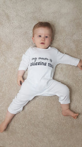 "100% Organic Cotton ""My mum is blogging this"" Baby Romper"
