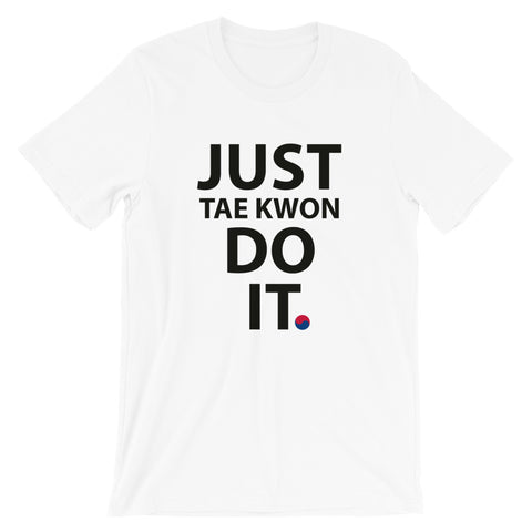 Just Do It (Light Color Options) Unisex T-Shirt