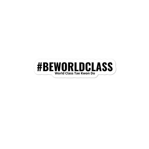 #BeWorldClass Sticker - 3 Sizes Available!
