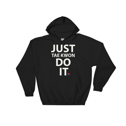 Just Do It Hooded Sweatshirt