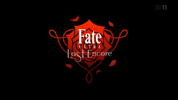 Anime Review - Fate/Extra Last Encore