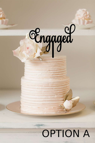 Caked Topper - Engaged - Silver Belle Design