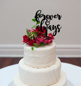 Cake Topper - Forever & Always - Silver Belle Design