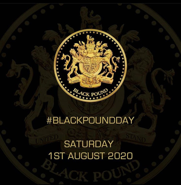 Black Pound Day August 2020