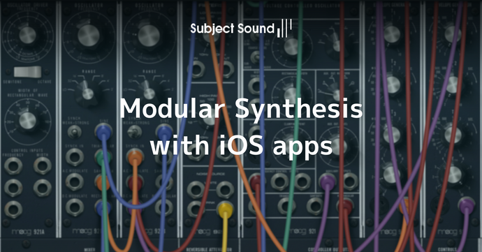 Modular Synthesis with iOS apps