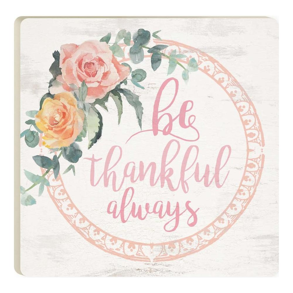 Be Thankful Always Coaster - HYGGE