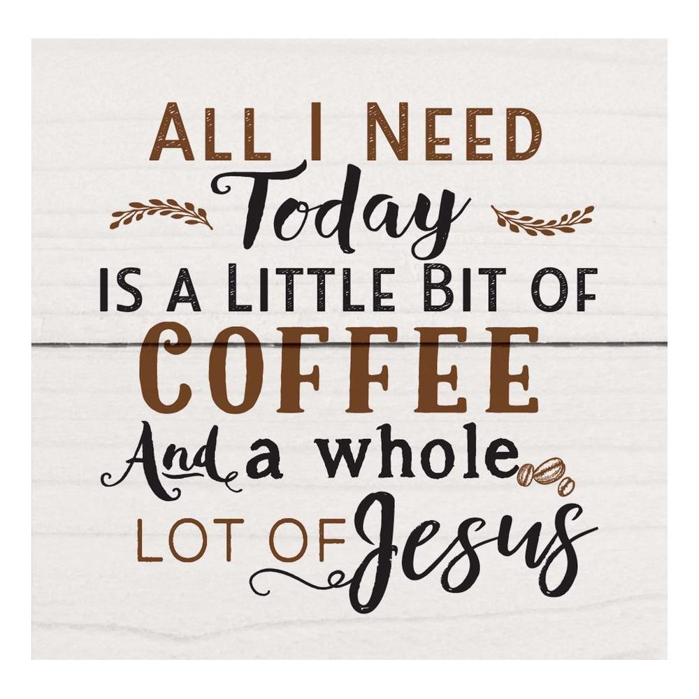 All I Need Is Coffee And Jesus Magnet - HYGGE
