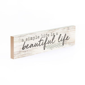A Simple Life Is A Beautiful Life Little Sign - HYGGE