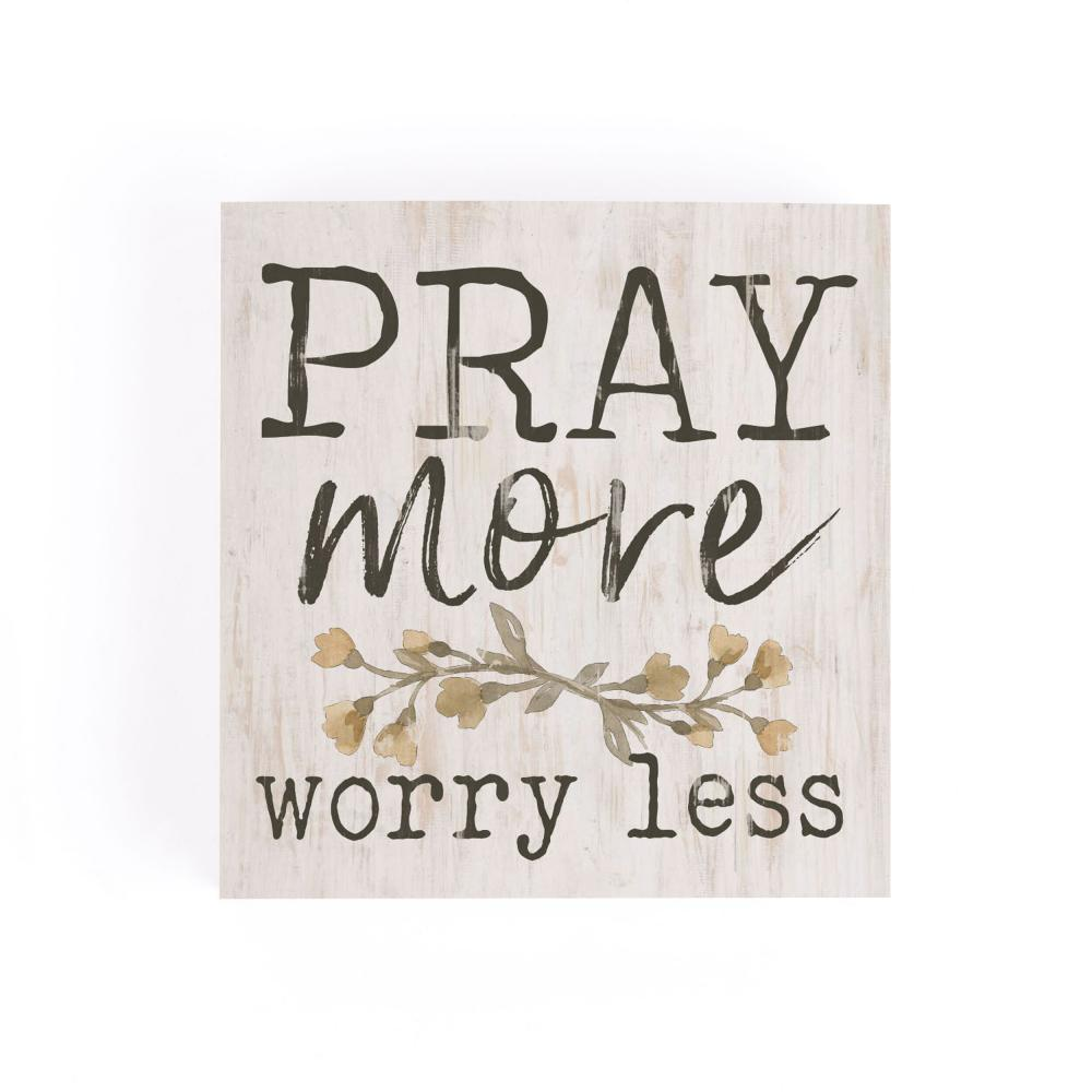 Pray More Worry Less Word Block - HYGGE