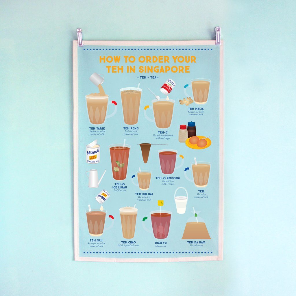 Tea Towel - How To Order Your Teh In Singapore - HYGGE