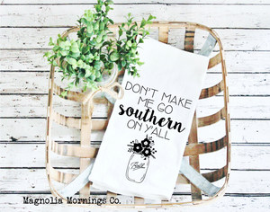 Go Southern on Y'all Kitchen Towel