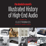 Illustrated History of High-End Audio Volume Two: Electronics