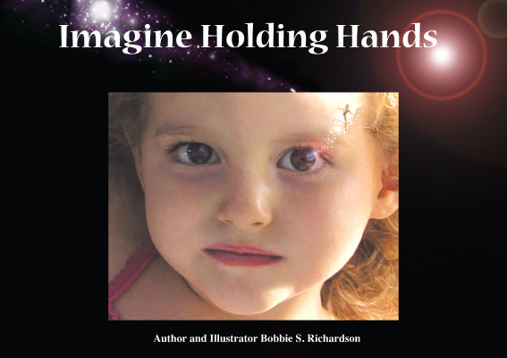 Imagine Holding Hands Kids Book Right Brain Education Unschooling