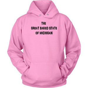 The Original Great Baked State of Michigan Hoodie