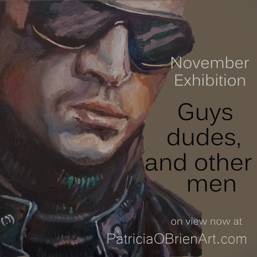 November Exhibition - Guys, Dudes, and Other Men