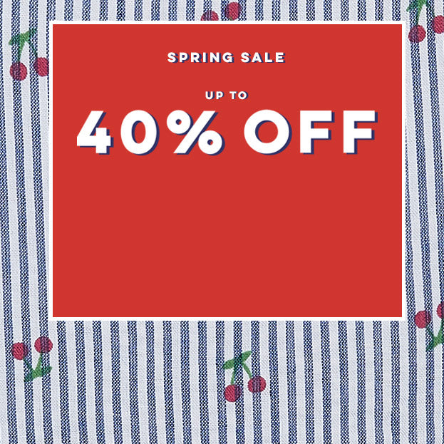 Spring Sale - Up to 40% OFF