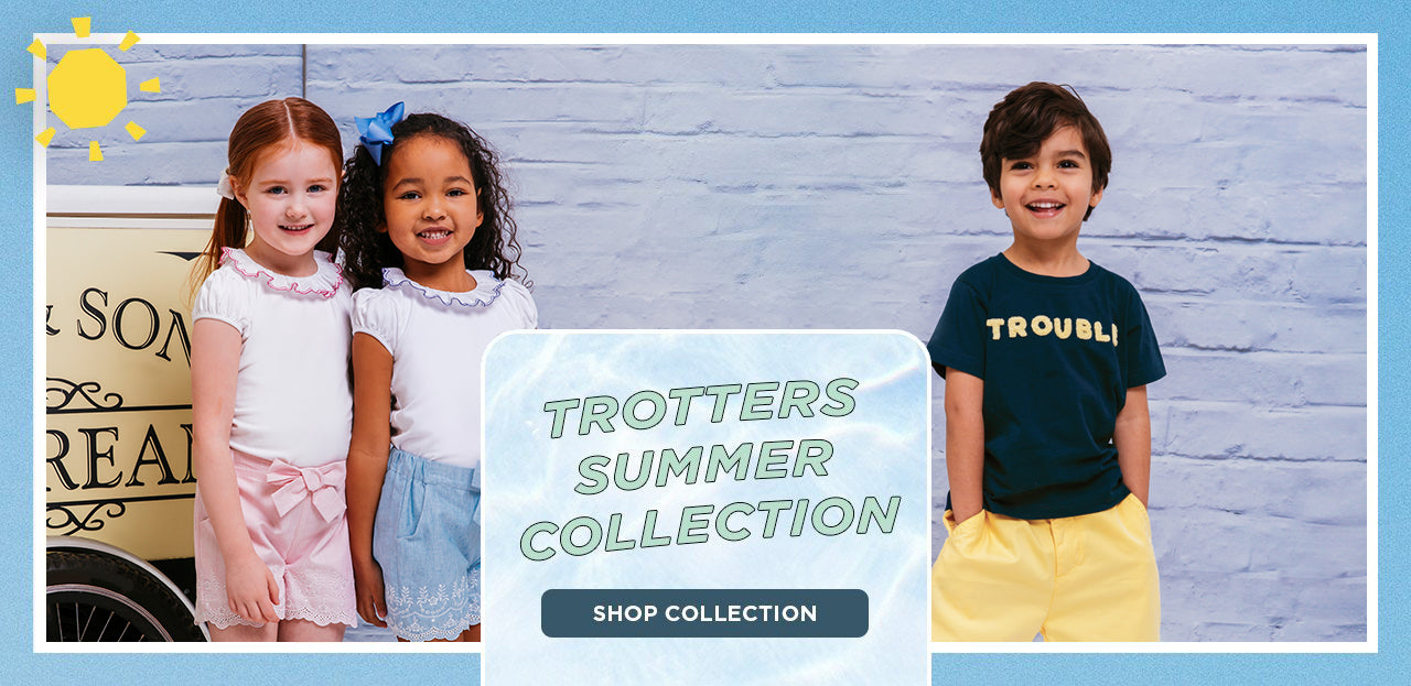 The Trotters Summer Collection