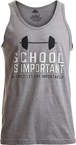 Funny Gym and Crossfit T-Shirt- School is Important, but Muscles are Importanter - Everyday Crosstrain