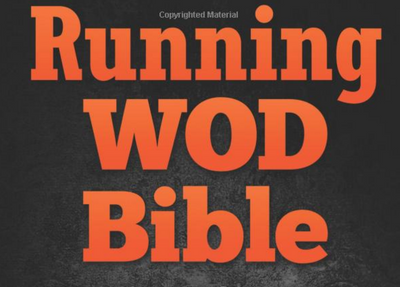 Running WOD Bible: Sprinting Workouts & WODs To Increase Your Speed, Agility - Everyday Crosstrain