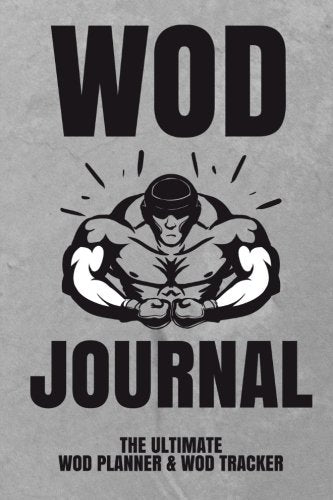 WOD Journal: The Ultimate WOD Planner and WOD Tracker - Everyday Crosstrain