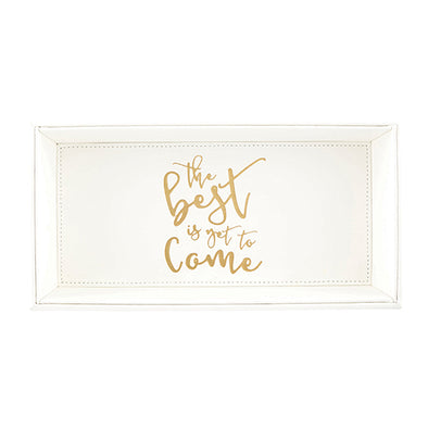 "Leather Valet Tray ""The Best is Yet to Come""  (Vanilla 10""w x 5""h)"