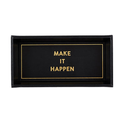 "Leather Valet Tray ""Make It Happen""    (Black 10""w x 5""h)"
