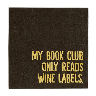 "Cocktail Napkins  ""My Book Club Only Reads Wine Labels"""