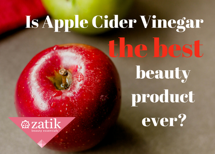 Is Apple Cider Vinegar the Best Beauty Product Ever (You Won't Find in the Beauty Aisle)?