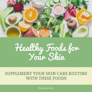 Healthy Foods for Your Skin