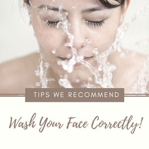 How to Wash Your Face Correctly