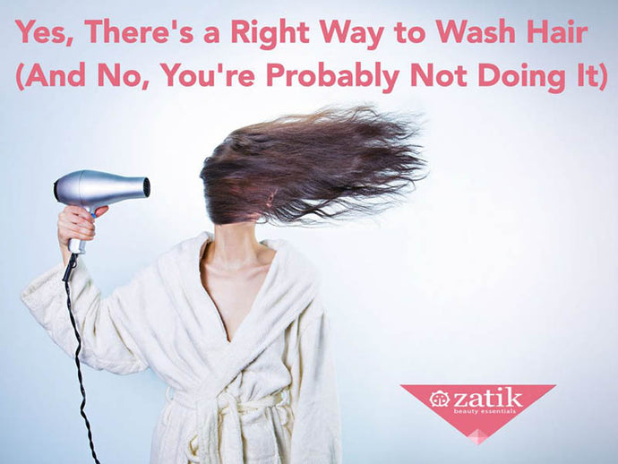 Yes, There's a Right Way to Wash Your Hair (and No, You're Probably Not Doing It!)