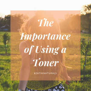 The Importance of Using a Toner
