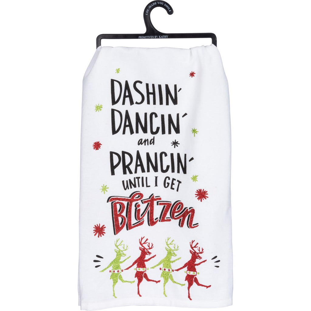 """Prancin' Until I Get Blitzen"" Dish Towel"
