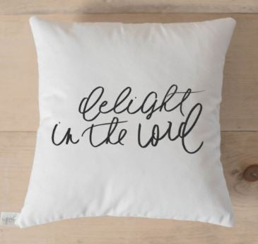 """Delight in the Lord"" Pillow"