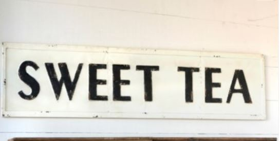 "Huge ""Sweet Tea"" Metal Sign (Store Pickup Only)"