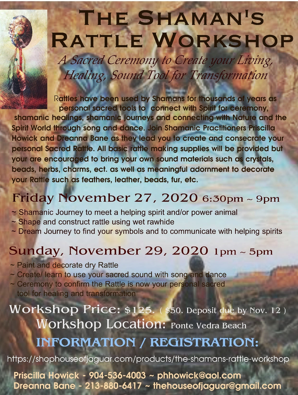 The Shaman's Rattle Workshop November 27, 2020 and November 29, 2020