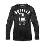 Men's 'Til I Die Premium Long Sleeve T-Shirt - charcoal gray
