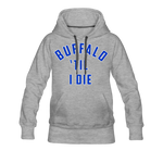 Women's Til I Die Premium Hoodie - heather gray