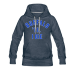 Women's Til I Die Premium Hoodie - heather denim