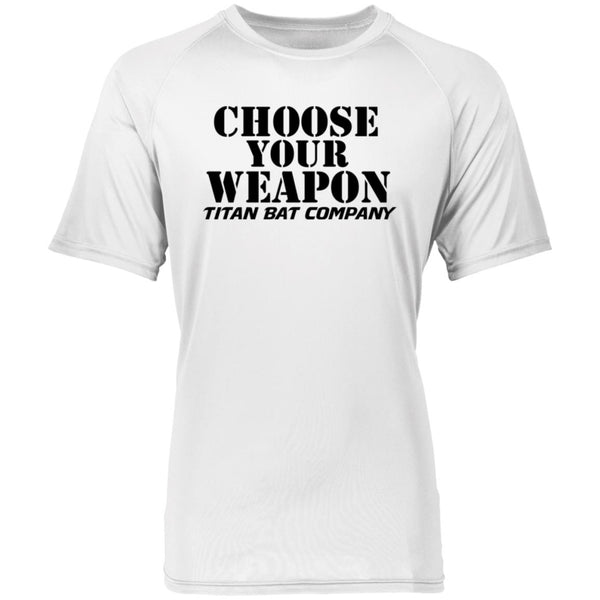 Choose Your Weapon  T-Shirt Wicking
